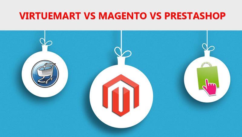 Joomla Virtuemart vs Magento vs Prestashop