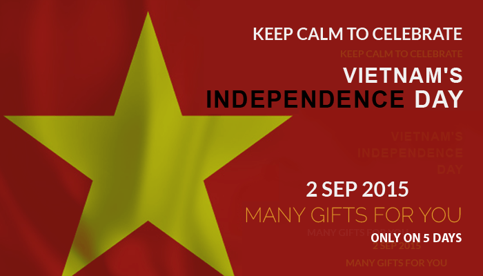 Keep calm to celebrate Vietnam's Independence day