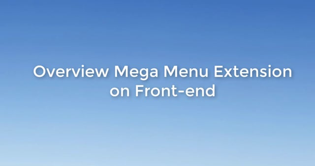 Mega Menu Extension for Magento 2 introduction