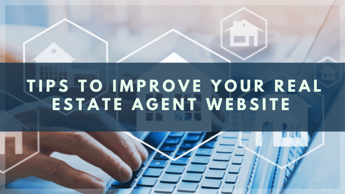 7 Easy Tips For Realtors To Improve A Real Estate Agent Website