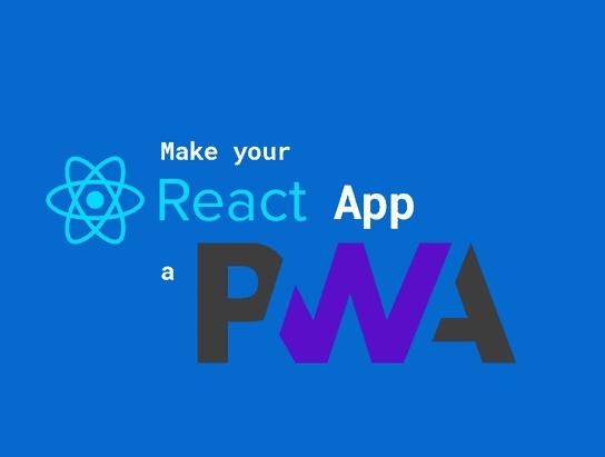 Develop PWA with React