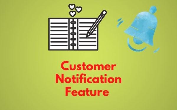 Customer Notification Feature